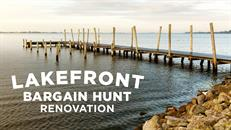 Lakefront Bargain Hunt Renovation